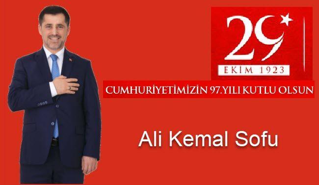 Sofu Cumhuriyet Bayramı Kutlama mesajı yayınladı