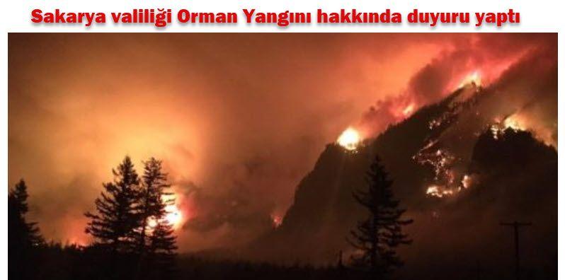 Sakarya valiliği Orman Yangını hakkında duyuru yaptı