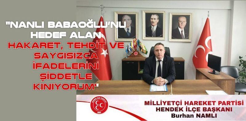 MHP Hendek İlçe Başkanı Burhan Namlı'dan basın açıklaması