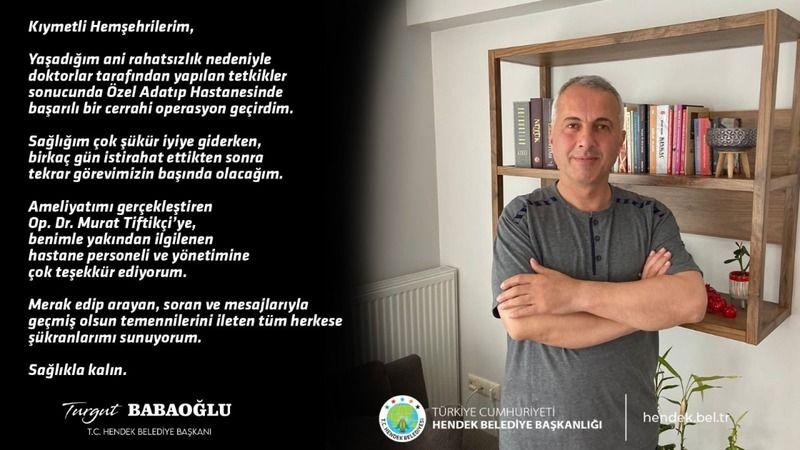 Ameliyat olan Babaoğlu'dan mesaj var