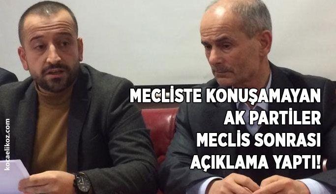 Mecliste konuşamayan AK Partiler meclis sonrası açıklama yaptı!