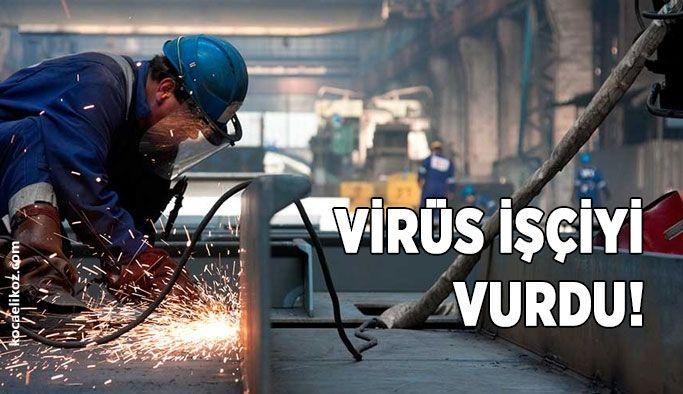 Virüs işçiyi vurdu!