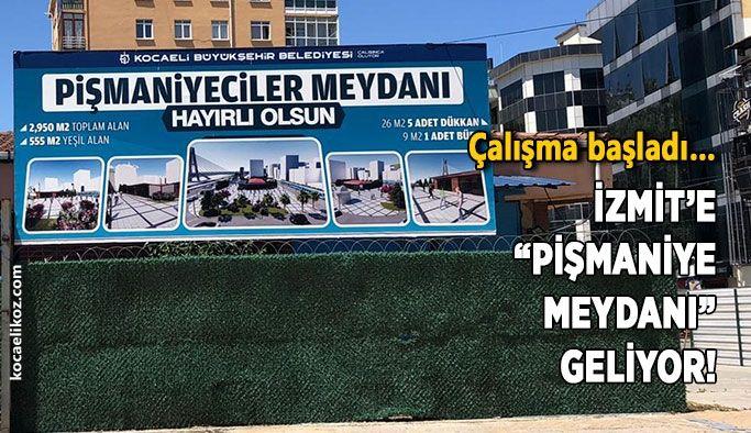 """Çalışma başladı… İzmit'e """"pişmaniye meydanı"""" geliyor!"""