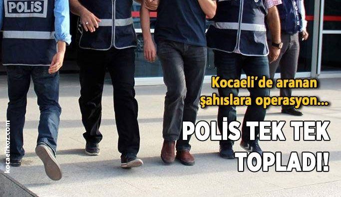 Kocaeli'de aranan şahıslara operasyon… Polis tek tek topladı!