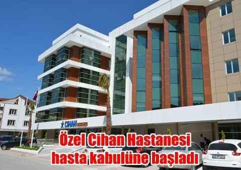 Ozel Cihan Hastanesi Hasta Kabulune Basladi Kocaeli Gazetesi