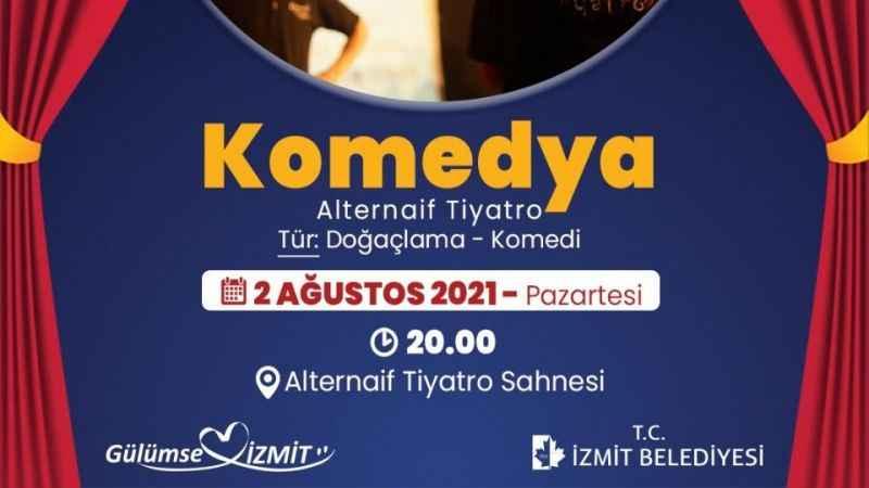 """İzmit Tiyatro Günleri""""Komedya"""" ile devam edecek"""