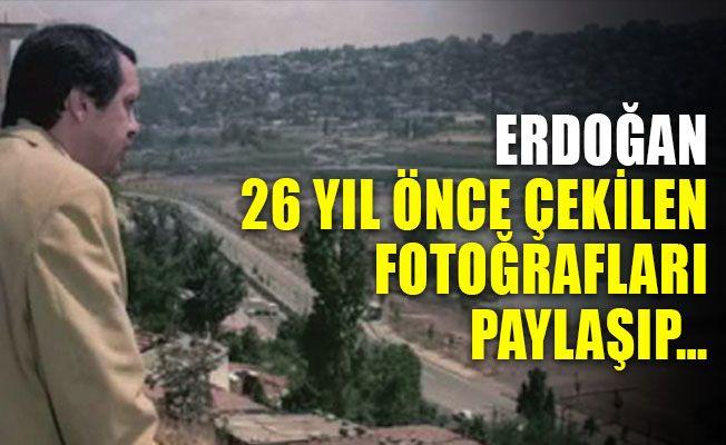 Erdoğan, 26 yıl önce çekilen fotoğrafları paylaşıp…