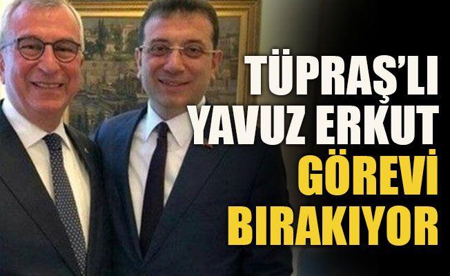Tüpraş'lı Yavuz Erkut görevi bırakıyor