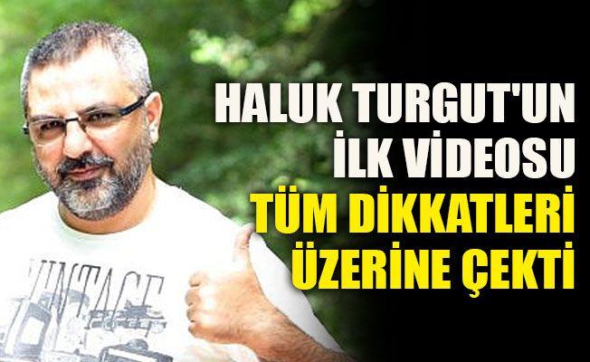 Haluk Turgut'un ilk videosu tüm dikkatleri üzerine çekti