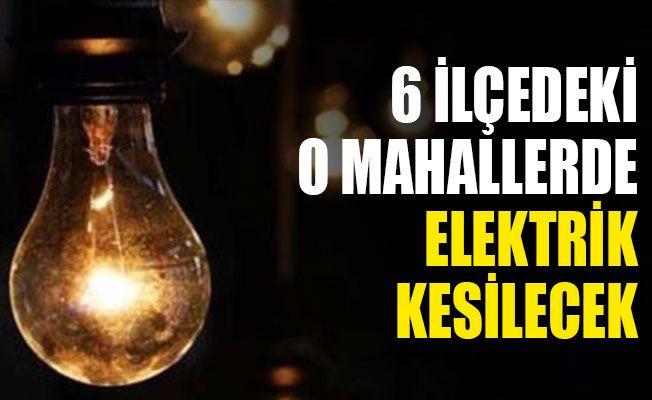 Kocaeli'de 6 ilçede elektrik kesintisi yaşanacak