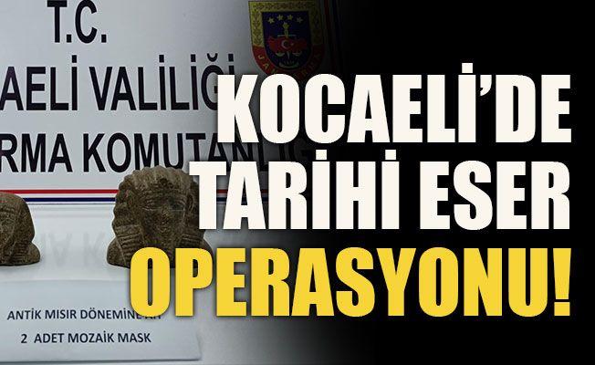 Kocaeli'de tarihi eser operasyonu!