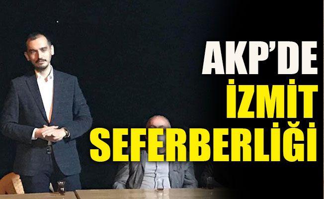AKP'de İzmit seferberliği
