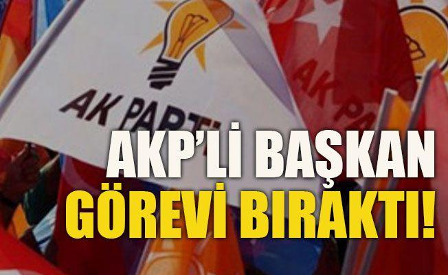 AKP'li başkan görevi bıraktı!