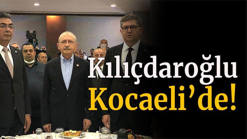 Kılıçdaroğlu Kocaeli'de!