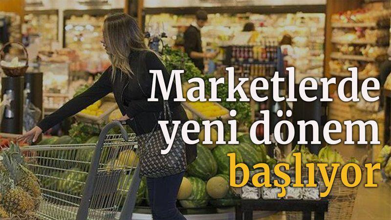 Marketlerde yeni dönem başlıyor