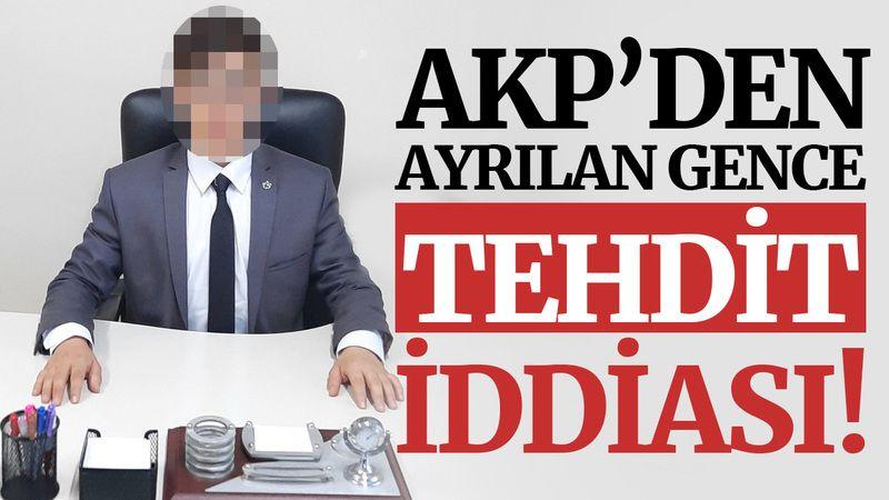 İzmit'te AKP'den ayrılan gence TEHDİT iddiası!