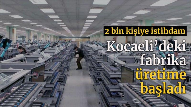 Kocaeli'deki fabrika üretime başladı, 2 bin kişiye istihdam