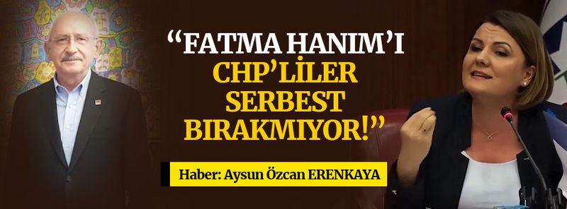 Kılıçdaroğlu: Fatma Hanım'ı CHP'liler serbest bırakmıyor!