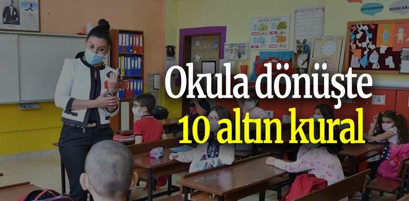 Okula dönüşte 10 altın kural