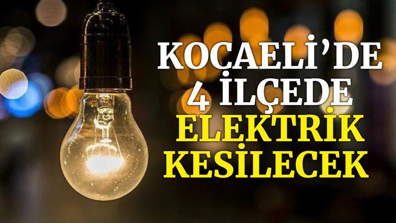 Kocaeli'de 4 ilçede elektrik kesilecek (4 Eylül 2021 Cumartesi)