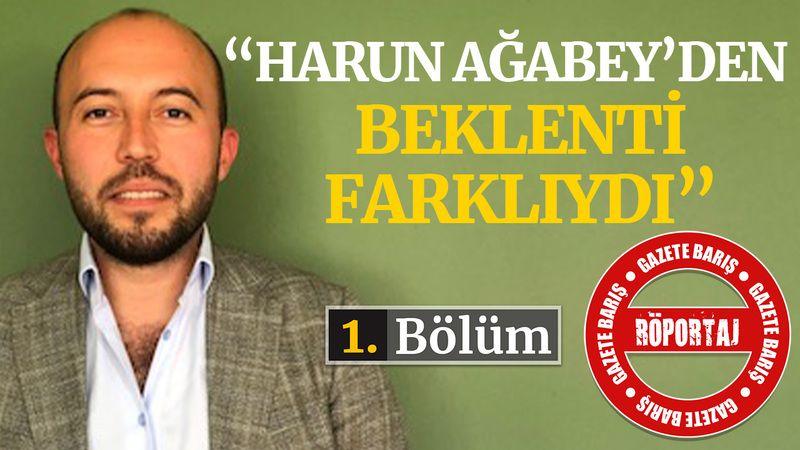 Emre Andız: Harun Ağabey'den beklenti farklıydı!