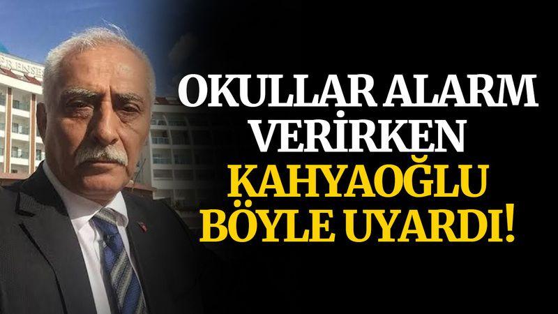 Okullar alarm verirken Kahyaoğlu böyle uyardı!