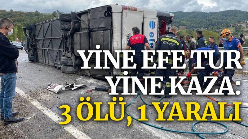 Yine Efe Tur, yine kaza: 3 ölü, 1 yaralı