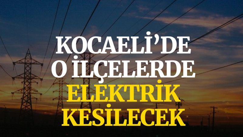 Kocaeli'de o ilçelerde elektrik kesilecek (14 Ekim Perşembe)