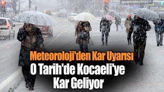 Meteoroloji'den Kar Uyarısı! O Tarih'de Kocaeli'ye Kar Geliyor