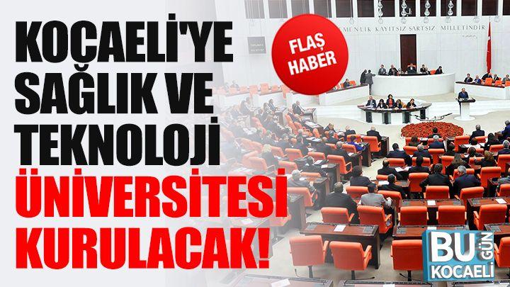 Kocaeli'ye Sağlık ve Teknoloji Üniversitesi Kurulacak!