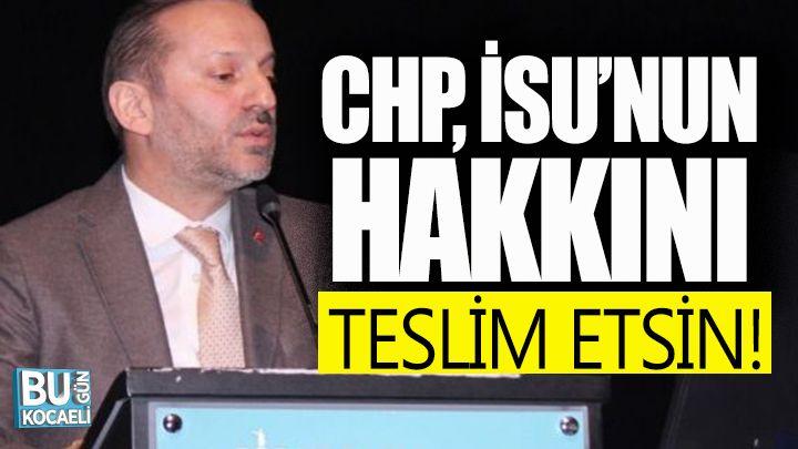"""Numan Tonka; """"CHP, İSU'nun Hakkını Teslim Etsin"""""""