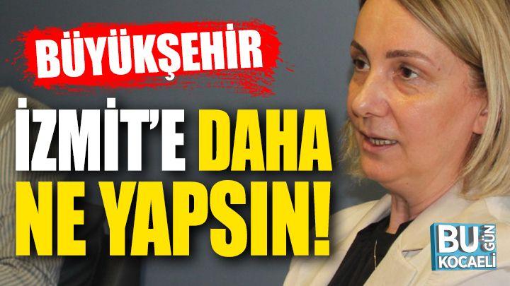 """CHP'nin O İthamına Cevap; """"Büyükşehir, İzmit'e Daha Ne Yapsın?"""""""