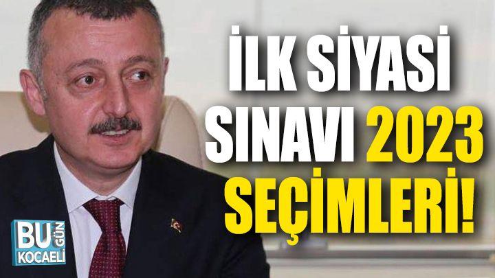 Tahir Büyükakın'ın İlk Siyasi Sınavı 2023 Seçimleri!