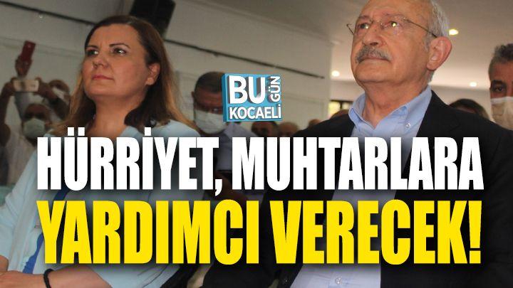 """Kemal Kılıçdaroğlu; """"Hürriyet, İzmit Muhtarlarına Yardımcı Verecek"""""""