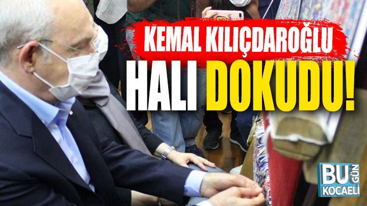 Kemal Kılıçdaroğlu Halı Dokudu!