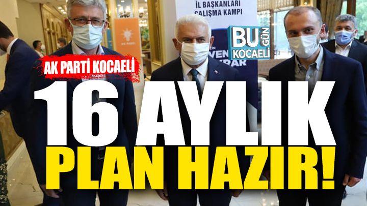 Ak Parti Kocaeli'de 16 Aylık Çalışma Planı!