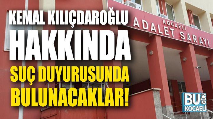 Ak Parti Kocaeli Gençlik, Kılıçdaroğlu İçin Suç Duyurusunda Bulunacak!
