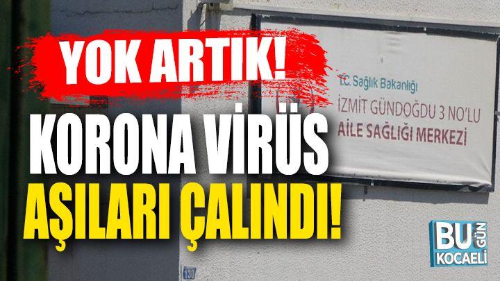 Kocaeli haber - Kocaeli'de korona virüs aşıları çalındı