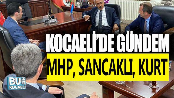 """Kocaeli'de Gündem """"MHP"""""""
