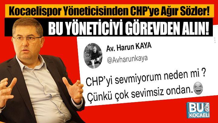 Kocaelispor Yöneticisinden CHP'ye Ağır Sözler!
