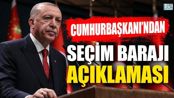 Kocaeli Haber - Erdoğan'dan Seçim Barajı Açıklaması