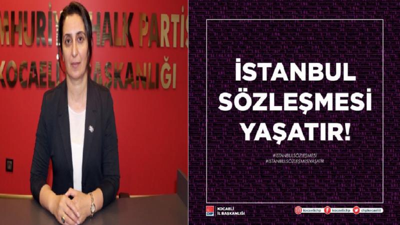 """Kaya """"İstanbul Sözleşmesi Yaşatır"""""""