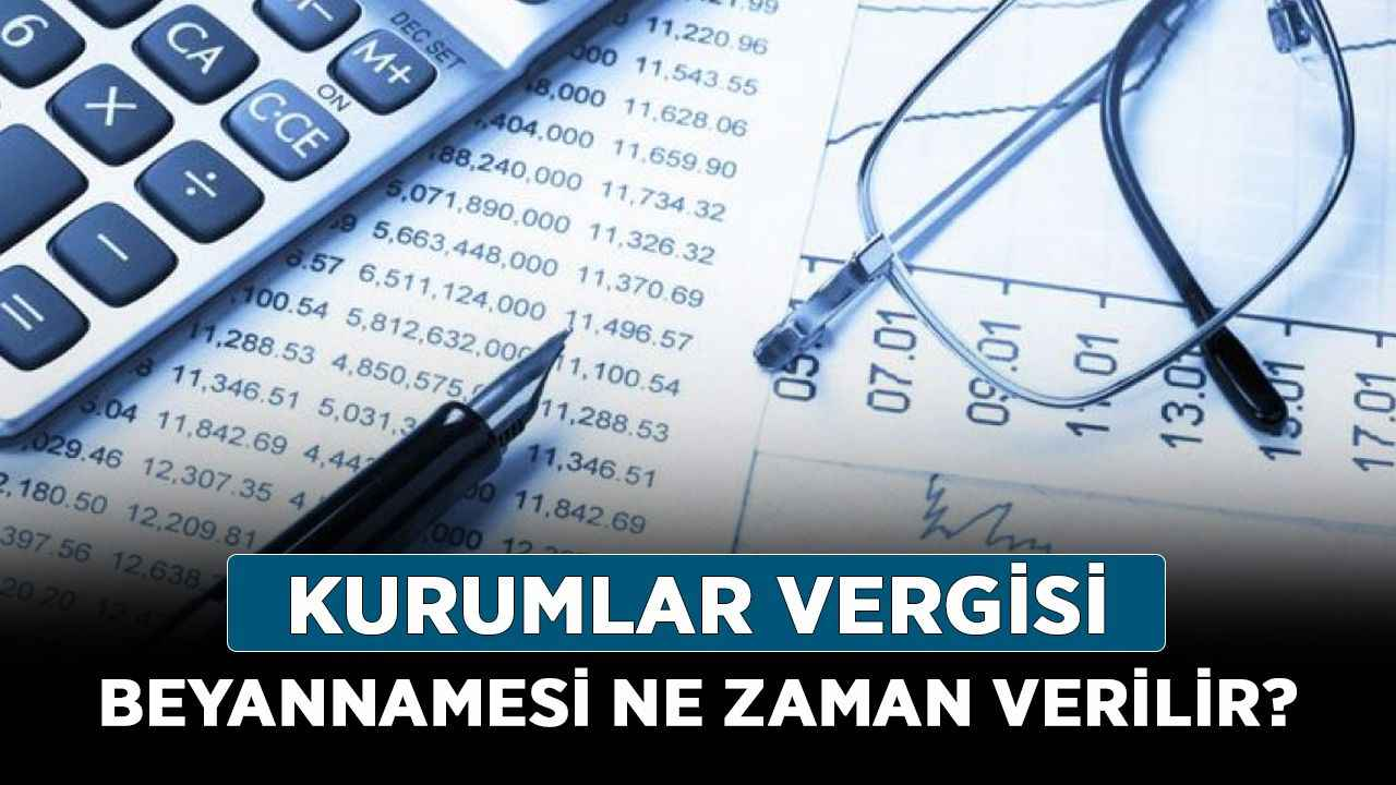 Kurumlar Vergisi nedir? Kurumlar Vergisi beyannamesi ne zaman verilir? -  Haberler - Diriliş Postası