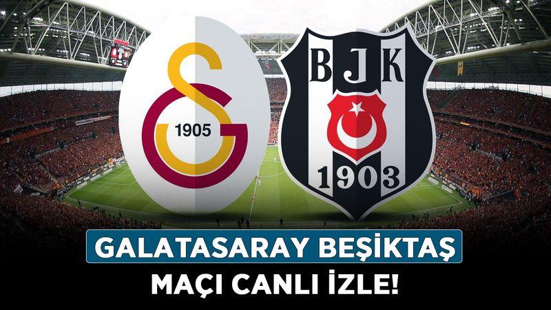 Galatasaray Beşiktaş derbisi ne zaman, saat kaçta? Galatasaray Beşiktaş maçı canlı izle!