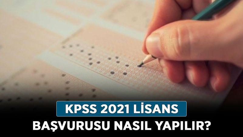 KPSS 2021 lisans başvurusu nasıl yapılır? KPSS lisans başvuru ücreti ne kadar?