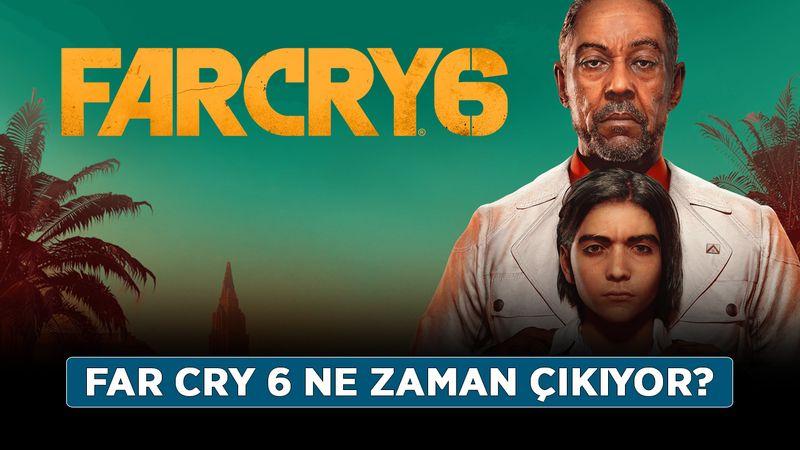 Far Cry 6 ne zaman çıkıyor? Far Cry 6 sistem gereksinimleri neler?