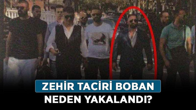 Boban Tomovski kimdir, nereli? Zehir taciri Boban neden yakalandı?
