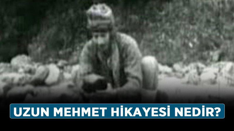 Uzun Mehmet kimdir, nereli? Uzun Mehmet hikayesi nedir?