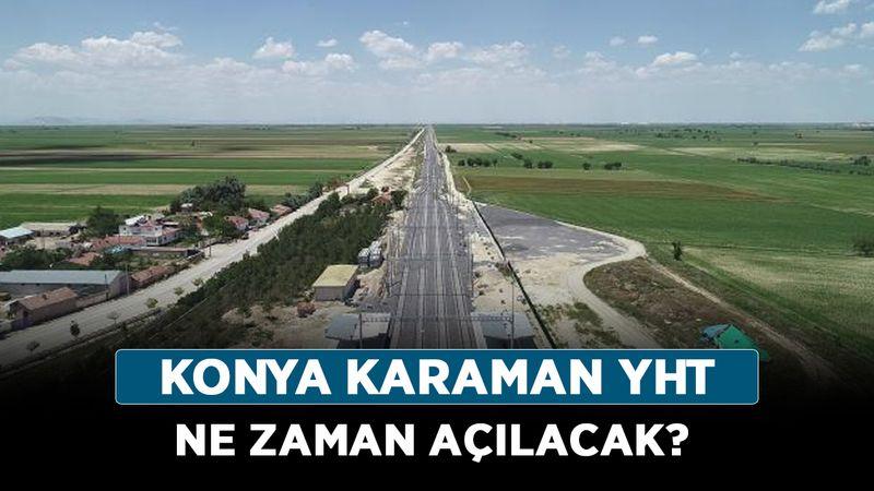 Konya Karaman YHT ne zaman açılacak? Konya Karaman hızlı tren durakları nelerdir?