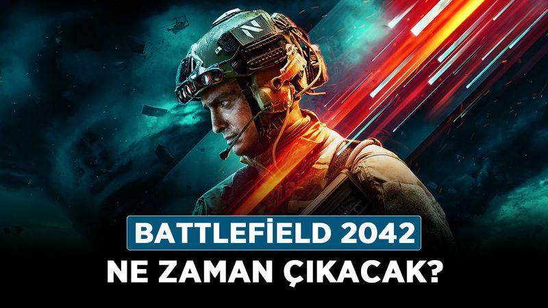 Battlefield 2042 ne zaman çıkacak? Battlefield 2042 sistem gereksinimleri nelerdir?